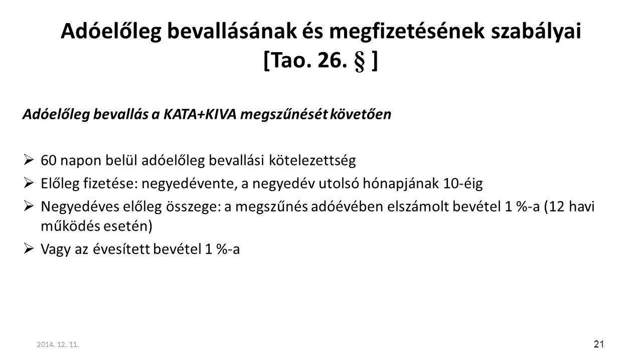 Adóelőleg bevallásának és megfizetésének szabályai [Tao. 26. § ]